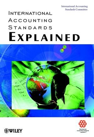 International Accounting Standards Explained 9780471720379
