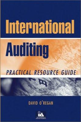 International Auditing: Practical Resource Guide 9780471263821
