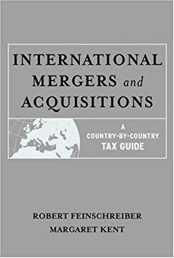 International Mergers and Acquisitions: A Country-By-Country Tax Guide 9780471408987