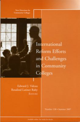 International Reform Efforts and Challenges in Community Colleges 9780470176887
