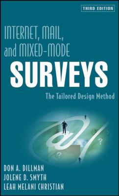 Internet, Mail, and Mixed-Mode Surveys: The Tailored Design Method 9780471698685