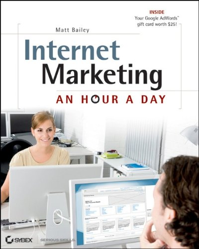 Internet Marketing: An Hour a Day 9780470633748