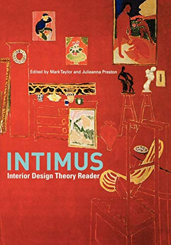 Intimus: Interior Design Theory Reader 9780470015711