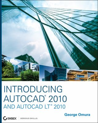 Introducing AutoCAD 2010 and AutoCAD LT 2010 9780470438671