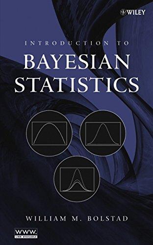 introduction to bayesian statistics william m bolstad pdf