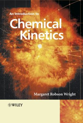 Introduction to Chemical Kinetics 9780470090596