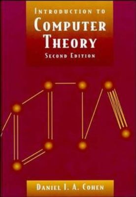 Introduction to Computer Theory 9780471137726