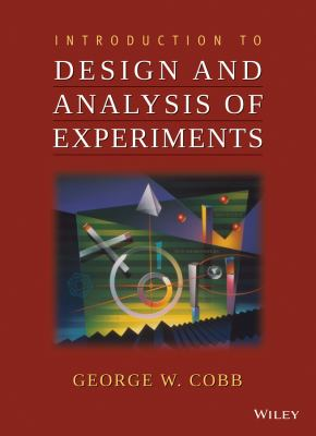 Introduction to Design and Analysis of Experiments 9780470412169
