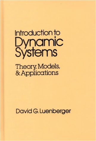 Introduction to Dynamic Systems: Theory, Models, and Applications 9780471025948