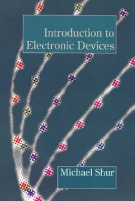 Introduction to Electronic Devices 9780471103486