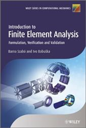 Introduction to Finite Element Analysis: Formulation, Verification and Validation 12721695
