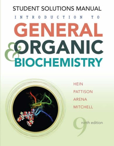 Introduction to General, Organic, and Biochemistry, Student Solutions Manual 9780470247655