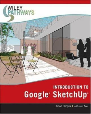 Introduction to Google SketchUp 9780470175651