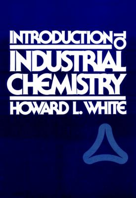 Introduction to Industrial Chemistry 9780471826576