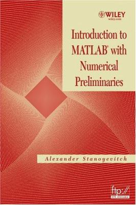 Introduction to MATLAB with Numerical Preliminaries 9780471697374