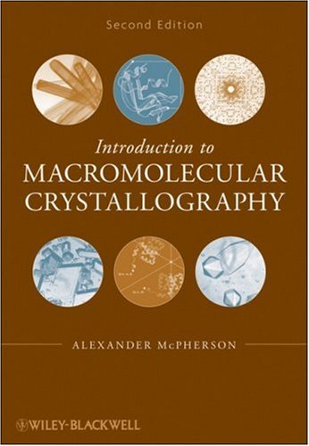 Introduction to Macromolecular Crystallography - 2nd Edition