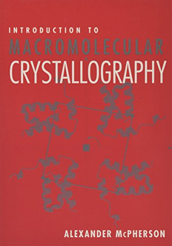 Introduction to Macromolecular Crystallography 9780471251224