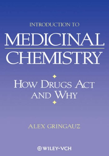 Introduction to Medicinal Chemistry: How Drugs ACT and Why 9780471185451