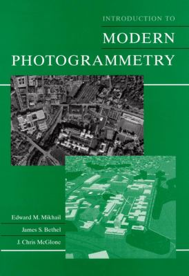 Introduction to Modern Photogrammetry 9780471309246