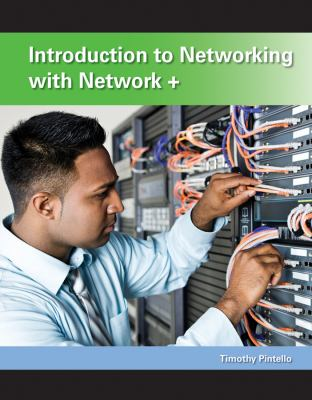 Introduction to Networking with Network+ 9780470487327