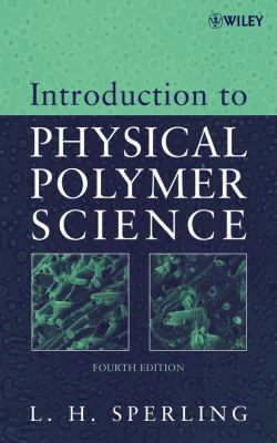Introduction to Physical Polymer Science 9780471706069