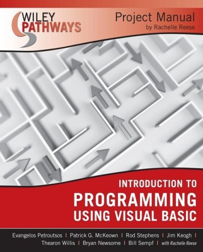 Introduction to Programming Using Visual Basic Project Manual 9780470114124
