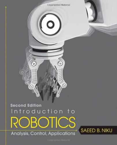Introduction to Robotics: Analysis, Control, Applications - 2nd Edition