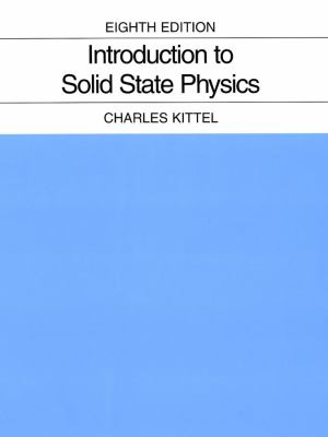 Introduction to Solid State Physics 9780471415268