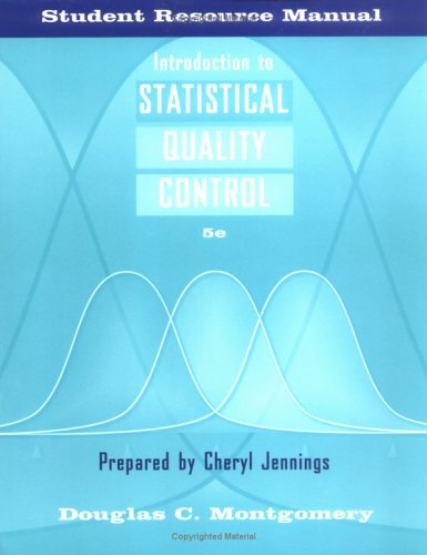 Introduction to Statistical Quality Control, Student Resource Manual 9780471678106