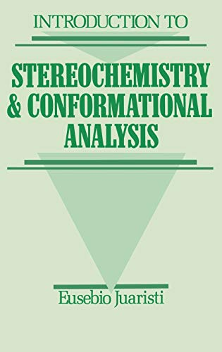 Introduction to Stereochemistry and Conformational Analysis 9780471544111