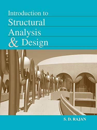 Introduction to Structural Analysis & Design 9780471319979