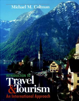 Introduction to Travel and Tourism: An International Approach 9780471288626