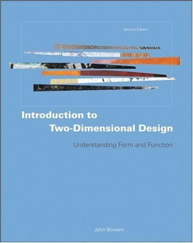 Introduction to Two-Dimensional Design: Understanding Form and Function 9780470163757