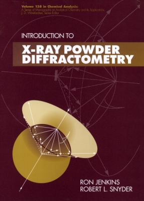 Introduction to X-Ray Powder Diffractometry 9780471513391