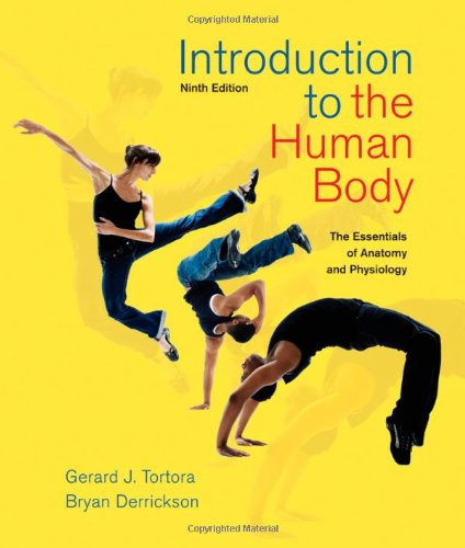 Introduction to the Human Body: The Essentials of Anatomy and Physiology 9780470598924