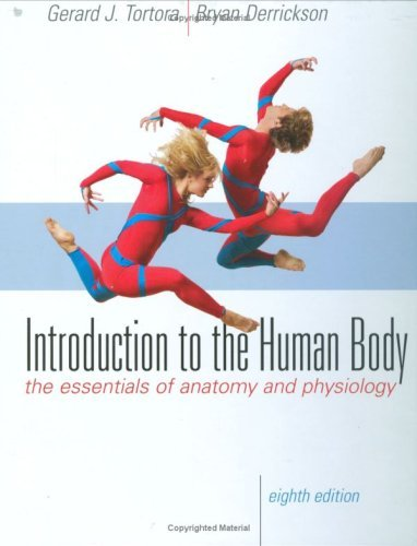 Introduction to the Human Body: The Essentials of Anatomy and Physiology [With Free Web Access] 9780470230169