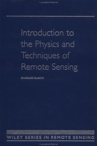 Introduction to the Physics and Techniques of Remote Sensing 9780471848103