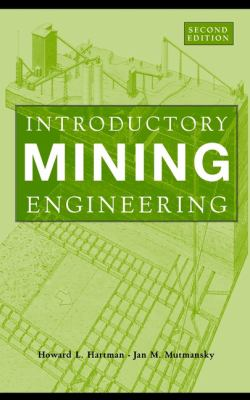 Introductory Mining Engineering - 2nd Edition