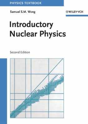 Introductory Nuclear Physics - 2nd Edition