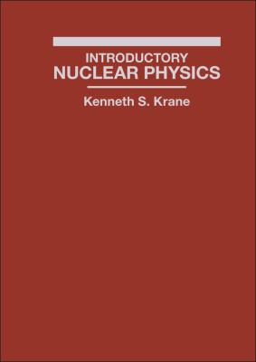 Introductory Nuclear Physics 9780471805533