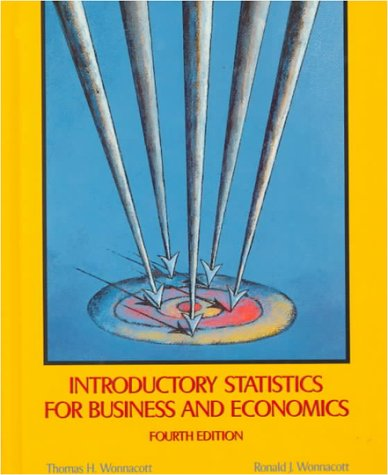 Introductory Statistics for Business and Economics 9780471615170