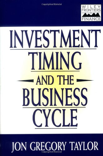 Investment Timing and the Business Cycle 9780471188797