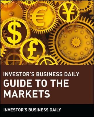 Investor's Business Daily Guide to the Markets 9780471154822