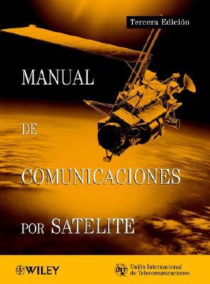 Itu Handbook on Satellite Communications 9780471221883