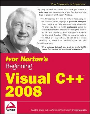 Ivor Horton's Beginning Visual C++ 2008 9780470225905