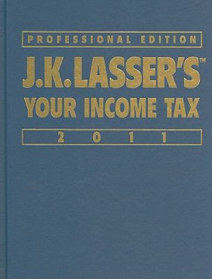 J.K. Lasser's Your Income Tax Professional Edition 9780470597217