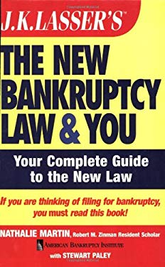 J.K. Lasser's the New Bankruptcy Law and You 9780471753698