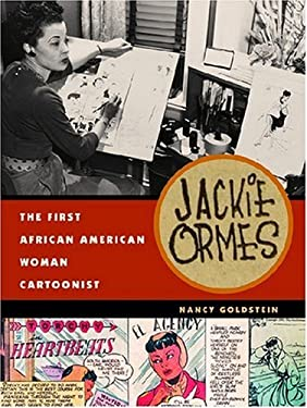 Jackie Ormes: The First African American Woman Cartoonist 9780472116249