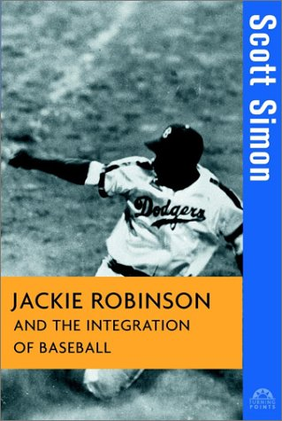 Jackie Robinson and the Integration of Baseball 9780471261537