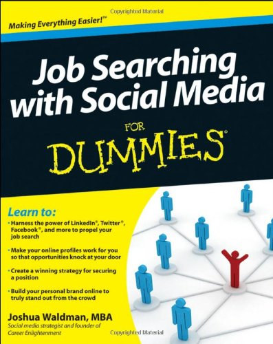 Job Searching with Social Media for Dummies 9780470930724